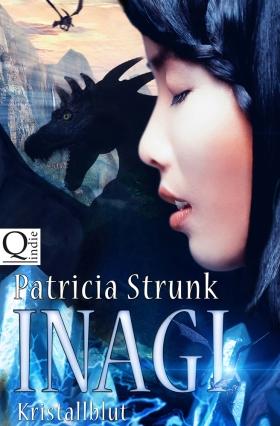 Patricia Strunk - Kristallblut (Inagi 2)